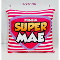 Almofada Super Mãe